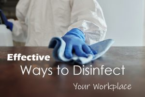 Disinfect Your Workplace
